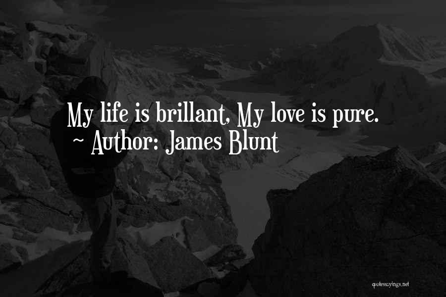 James Blunt Quotes 1851616