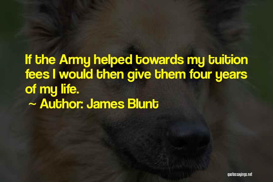 James Blunt Quotes 2065187