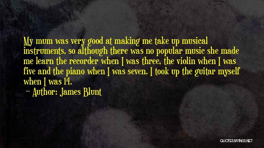 James Blunt Quotes 2095035