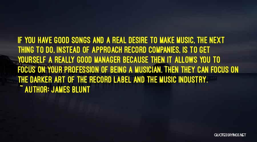 James Blunt Quotes 2176755