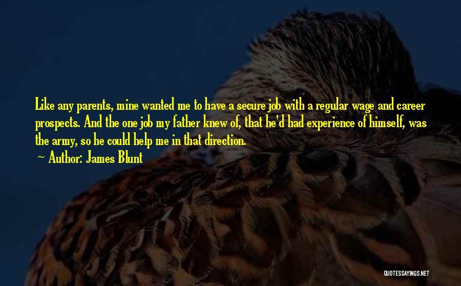 James Blunt Quotes 2260747