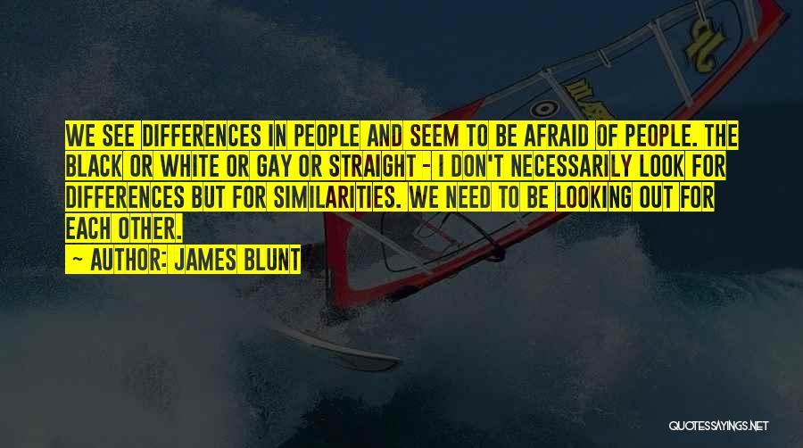 James Blunt Quotes 2267695