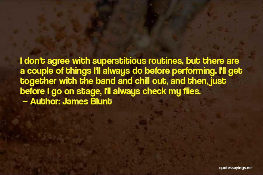 James Blunt Quotes 428533