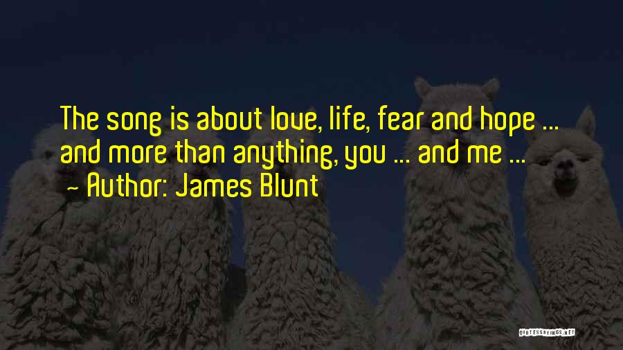 James Blunt Quotes 524659