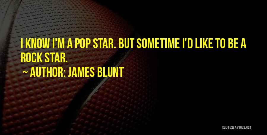 James Blunt Quotes 546485