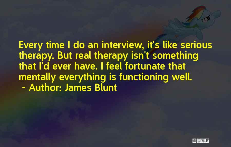 James Blunt Quotes 561301