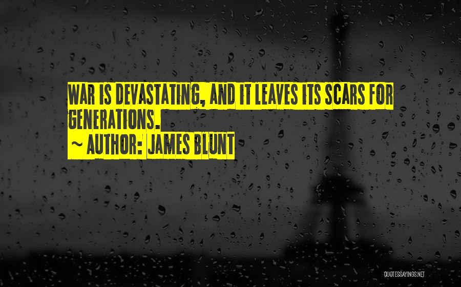 James Blunt Quotes 566359