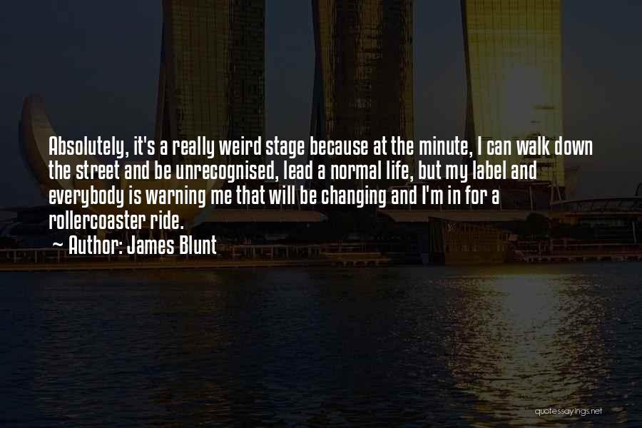 James Blunt Quotes 636608