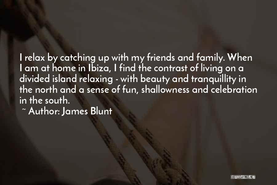 James Blunt Quotes 672478