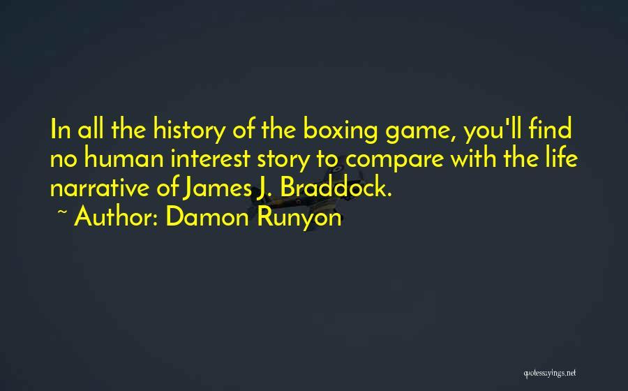 James Braddock Quotes By Damon Runyon