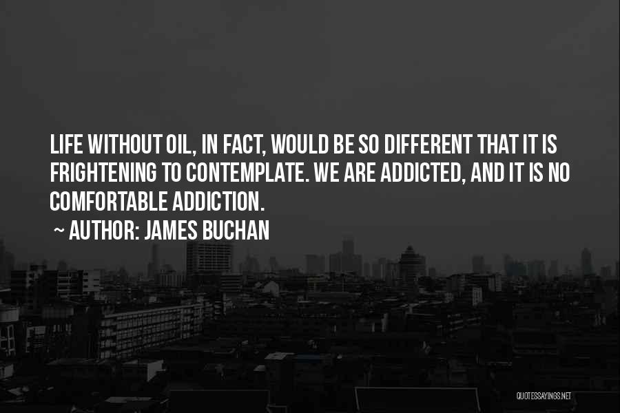 James Buchan Quotes 1824634