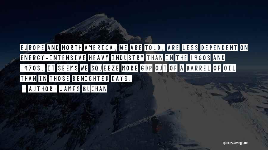James Buchan Quotes 668044