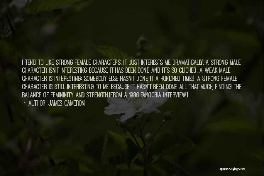 James Cameron Quotes 1019124