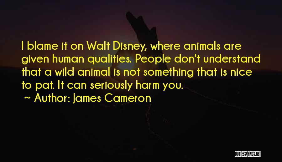 James Cameron Quotes 1031971