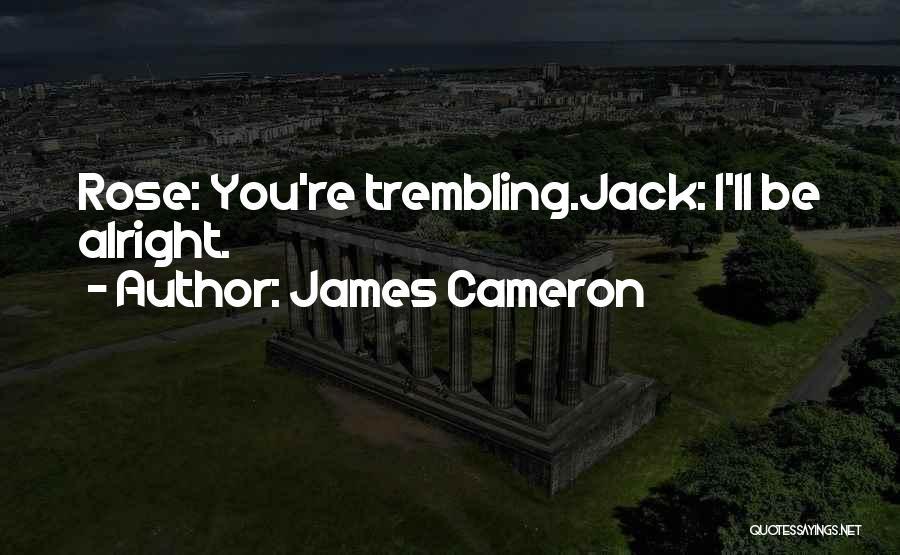 James Cameron Quotes 112560