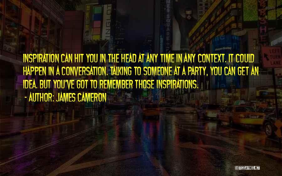 James Cameron Quotes 1154195