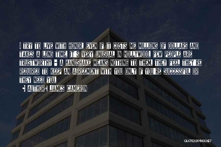 James Cameron Quotes 1196284