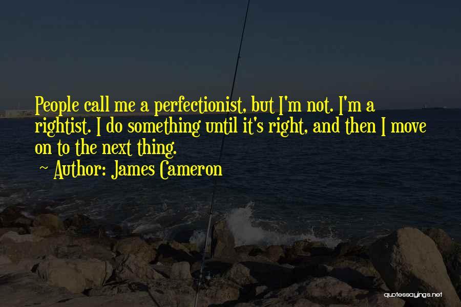 James Cameron Quotes 1197495