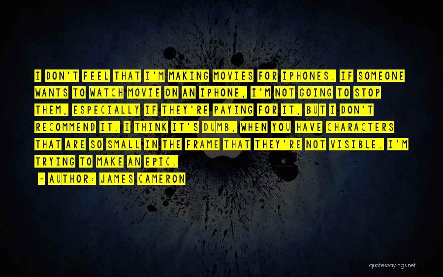 James Cameron Quotes 1232771