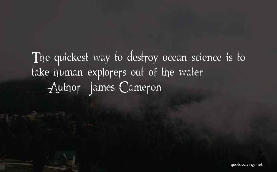 James Cameron Quotes 1295438