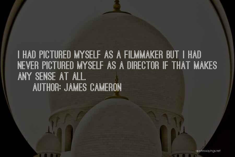 James Cameron Quotes 1397278