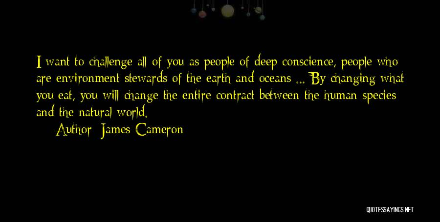James Cameron Quotes 1436467