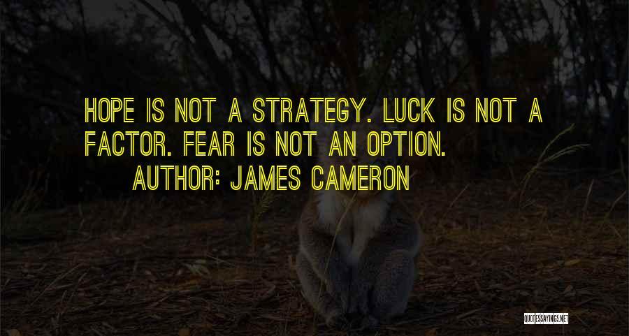 James Cameron Quotes 1523385