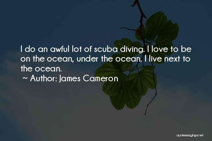 James Cameron Quotes 1575854