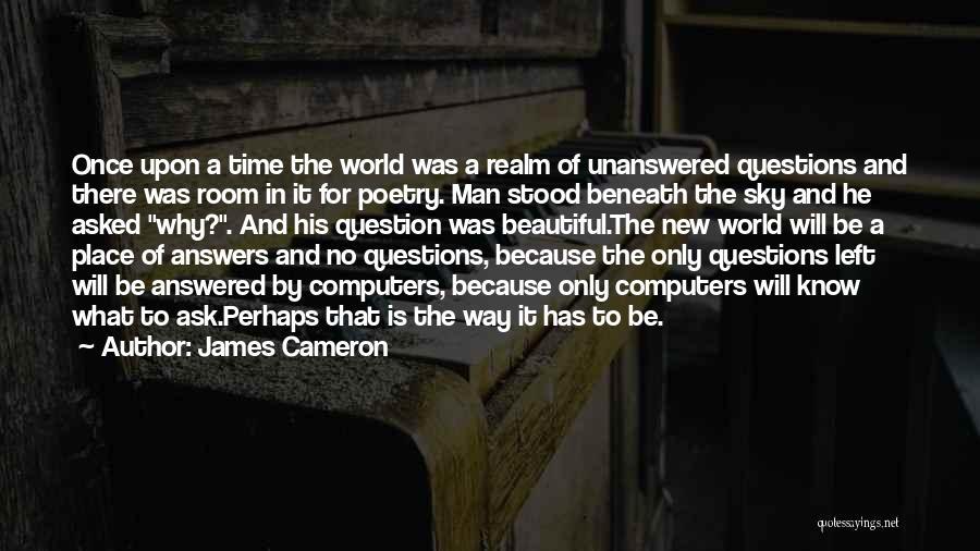 James Cameron Quotes 1586162