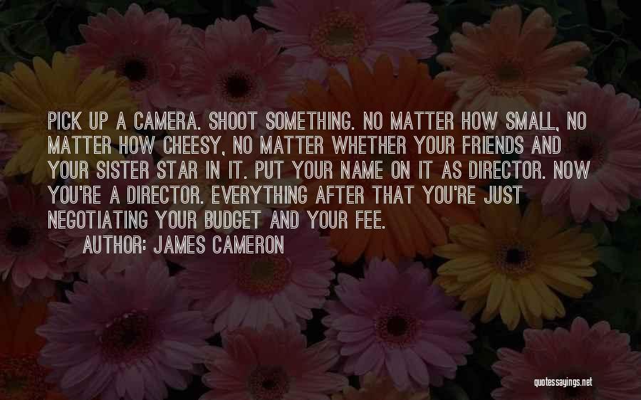 James Cameron Quotes 169126