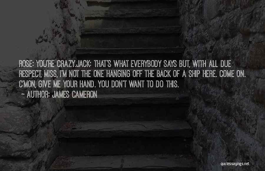 James Cameron Quotes 1775858