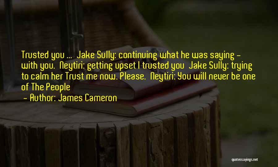 James Cameron Quotes 1906747