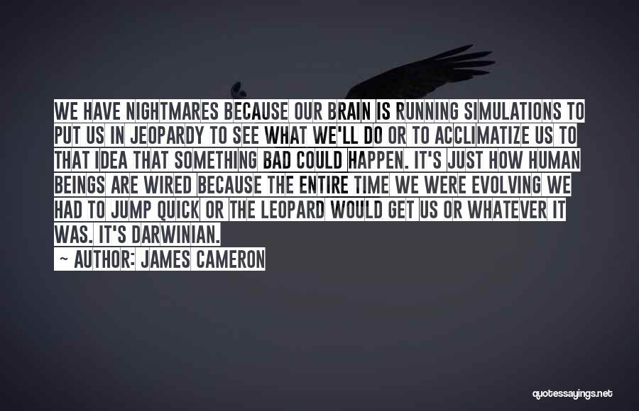 James Cameron Quotes 1919570