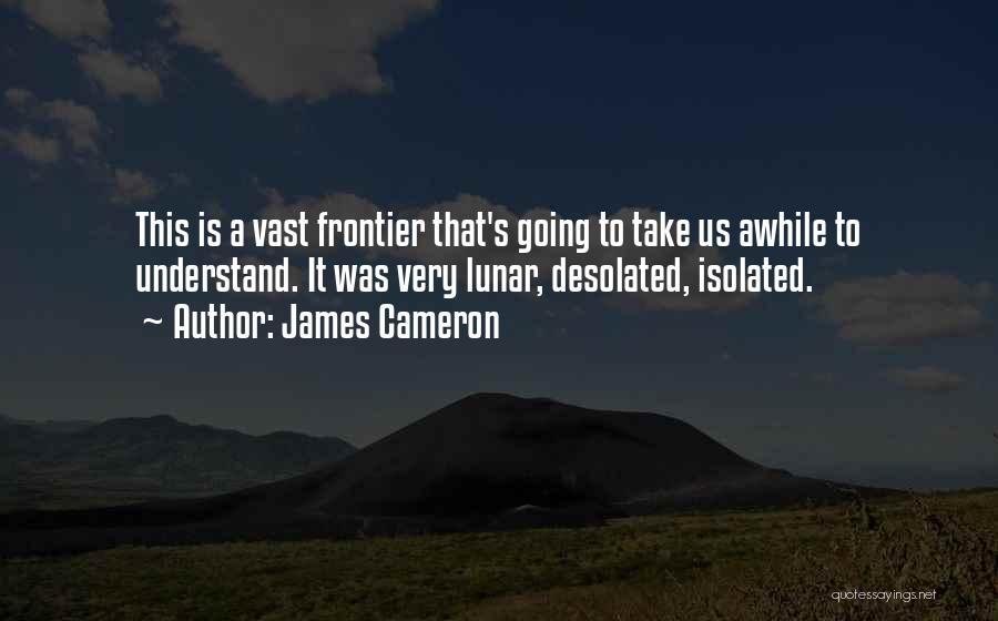 James Cameron Quotes 2012672