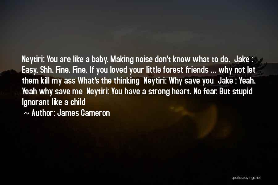 James Cameron Quotes 2095914