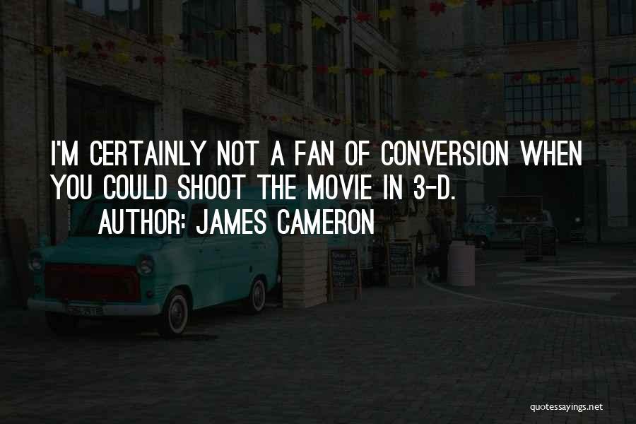 James Cameron Quotes 2227946