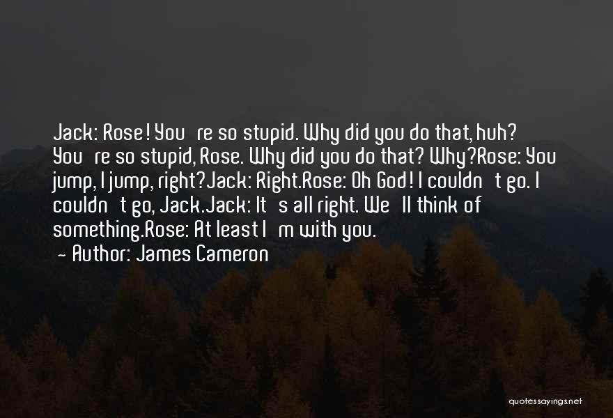 James Cameron Quotes 2230170