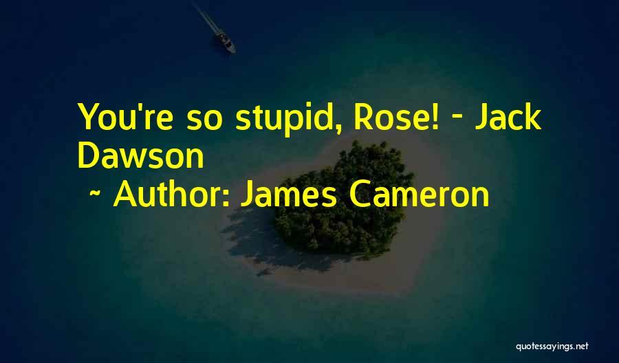 James Cameron Quotes 225323