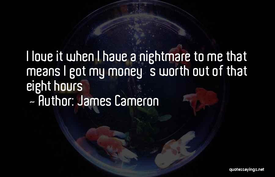 James Cameron Quotes 260682