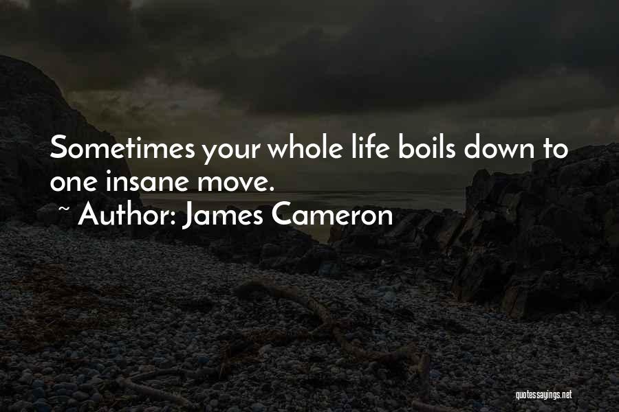 James Cameron Quotes 322052