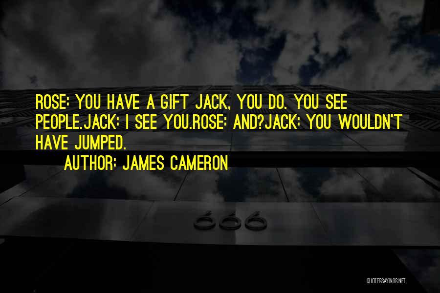James Cameron Quotes 469075