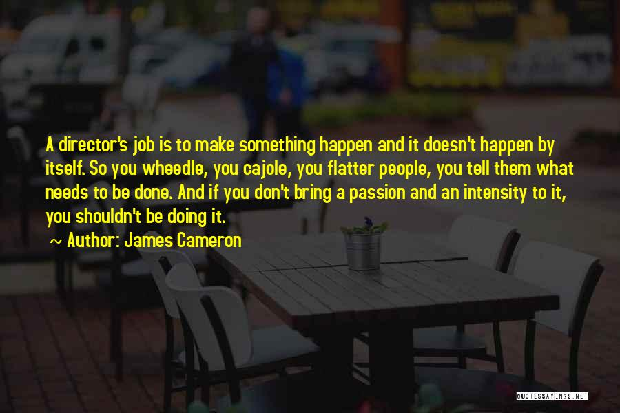 James Cameron Quotes 524263