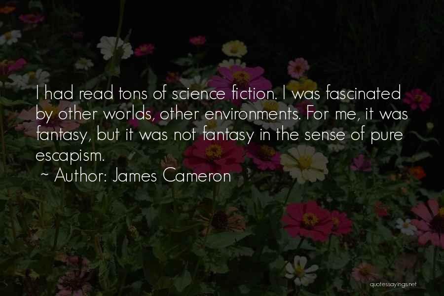 James Cameron Quotes 579922