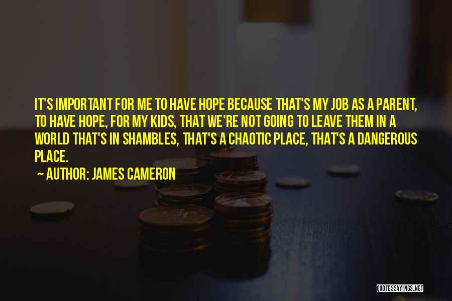 James Cameron Quotes 602843