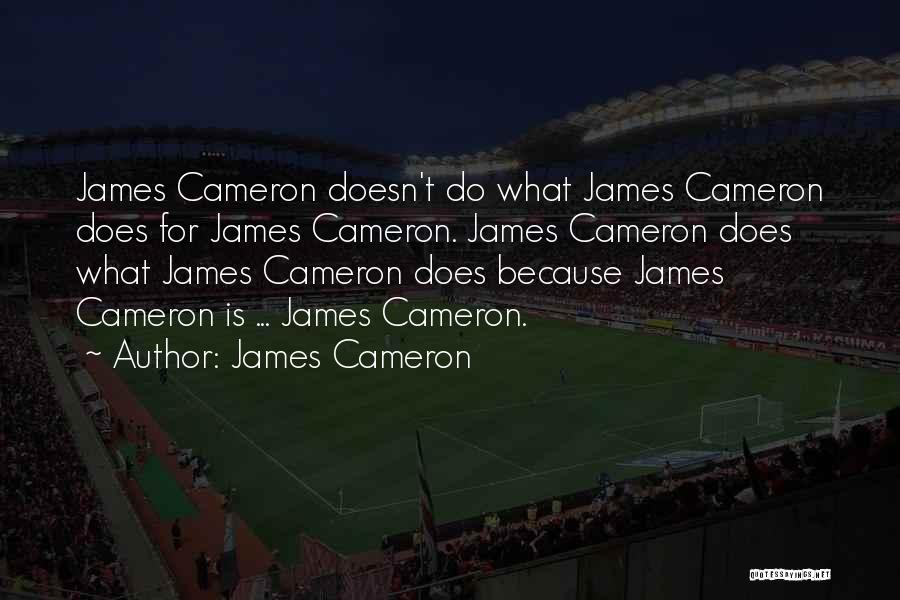 James Cameron Quotes 75136