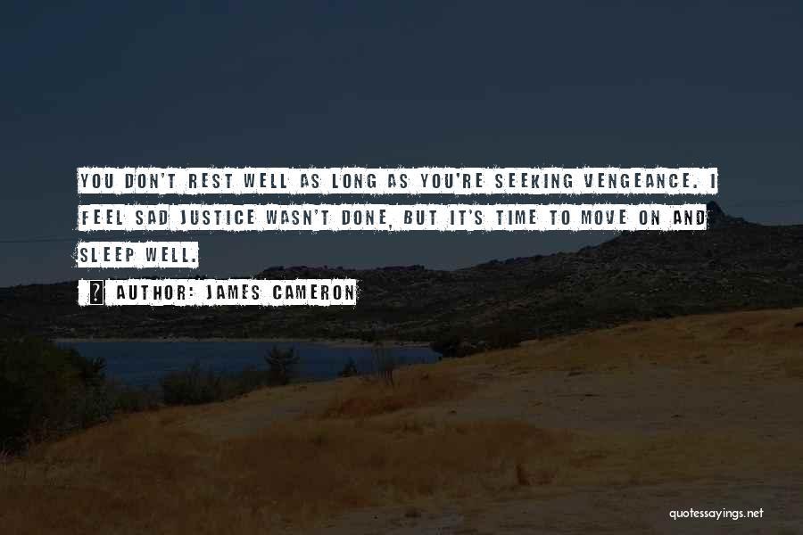 James Cameron Quotes 778252