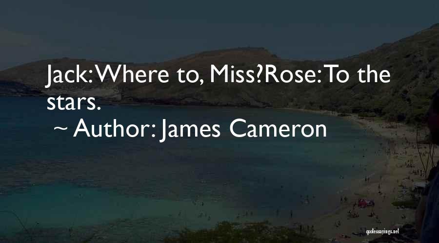 James Cameron Quotes 839498