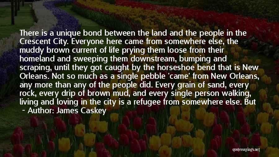 James Caskey Quotes 543988
