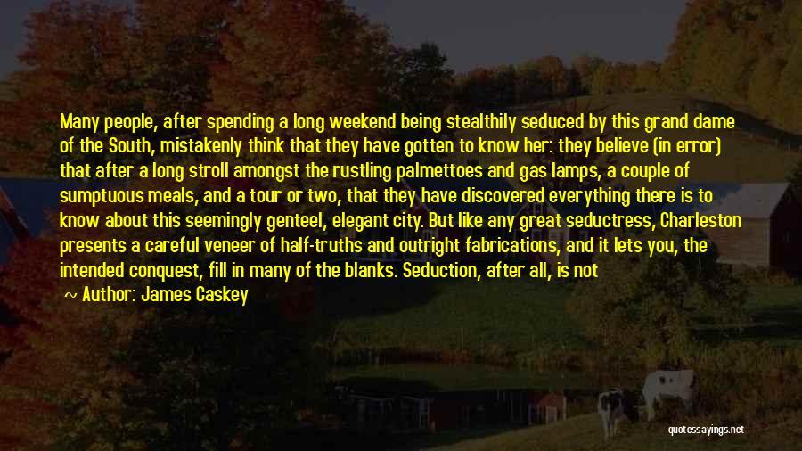 James Caskey Quotes 651583
