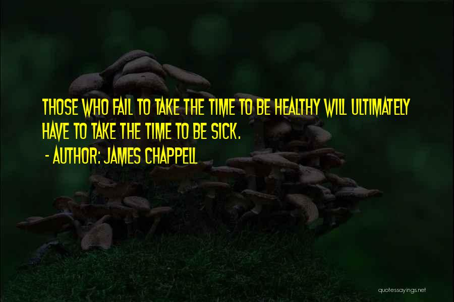 James Chappell Quotes 938600